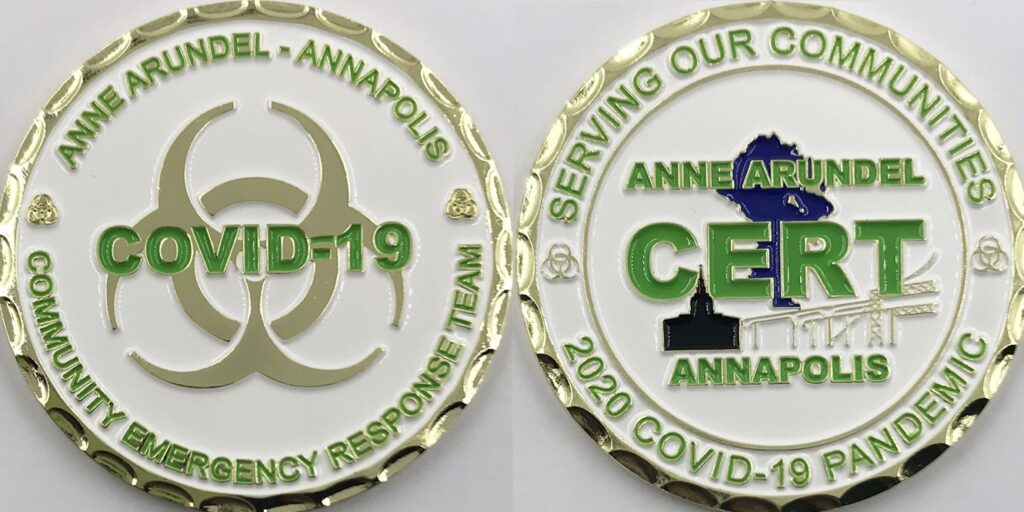 Image of front and back of challenge coin. Front: Anne Arundel-Annapolis Community Emergency Response Team COVID-19; Back: Anne Arundel CERT Serving Our Communities 2020 COVID-19 Pandemic